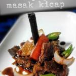 Menu ringkas dan cepat untuk juadah Berbuka Puasa dan Sahur : Daging Masak Kicap Lemak Manis