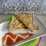 Roti Telur Mayonnaise | Menu mudah, ringkas buat anak