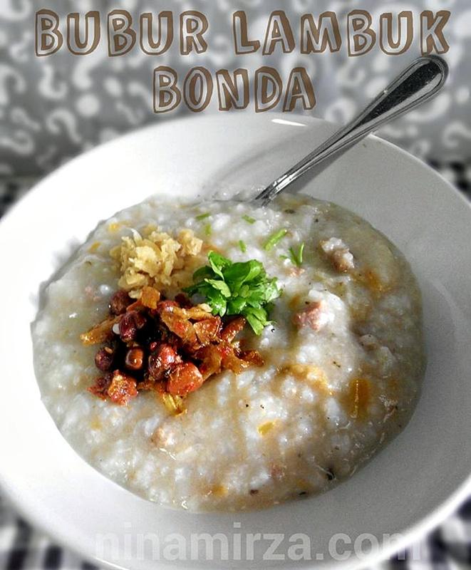Bubur Lambuk Bonda menu wajib Juadah Berbuka Puasa