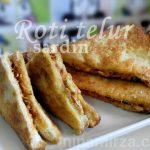 Sarapan Ringkas Senang Berkhasiat Roti Telur Sardin