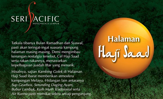 Buffet Ramadhan 2017 Halaman Haji Saad Seri Pacific Hotel