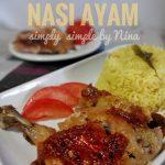 Resepi Nasi Ayam Paling Senang … Mama lah paling senang sebab