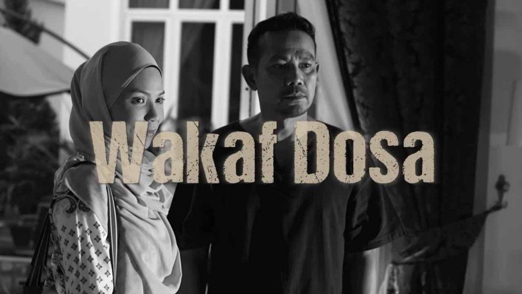 Sinopsis WAKAF DOSA TV3 tonton online