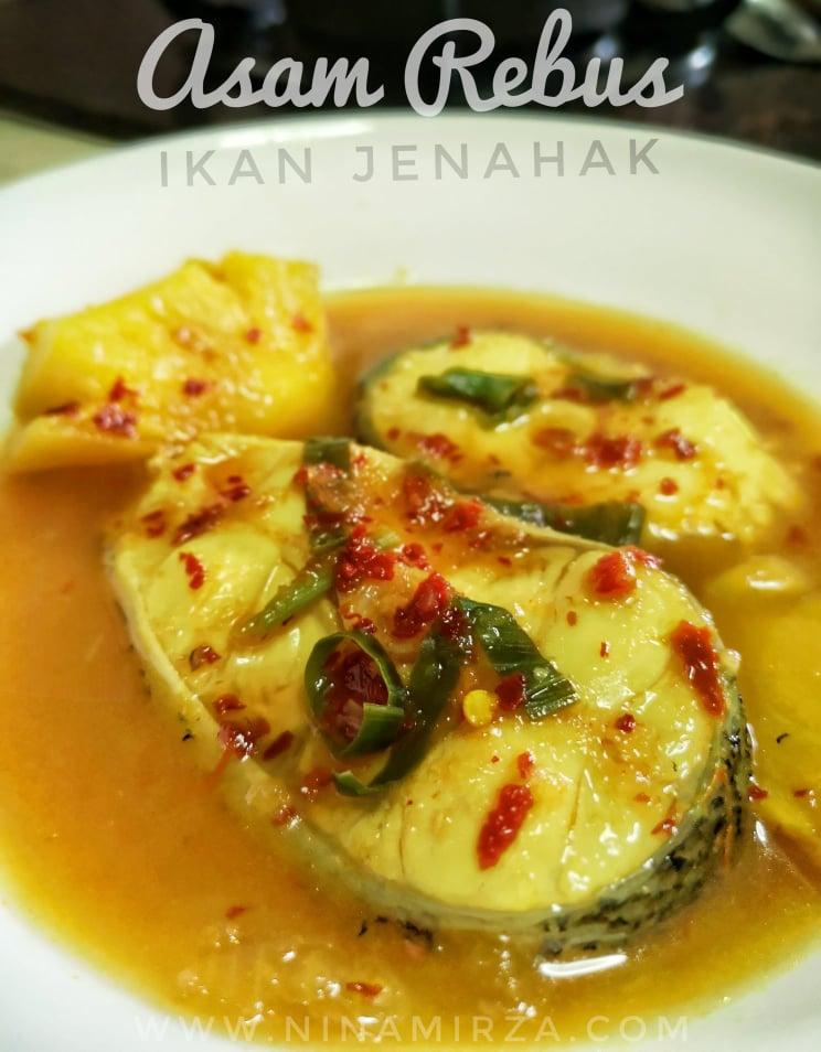 Resipi Eat Clean Asam Rebus Sedap Ikan Jenahak
