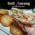 Resipi Roti Goreng Carbonara Homemade Tanpa Sos Segera