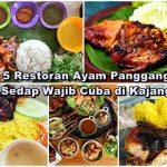5 Restoran Ayam Panggang Sedap Kajang