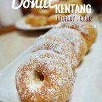 TIPS Resipi Donut Gebu Lembut sampai esok