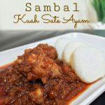 Resipi SAMBAL KACANG SATE AYAM MENU RAYA