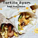 Tortilla Ayam IDEA menu bekal sekolah anak yang mudah