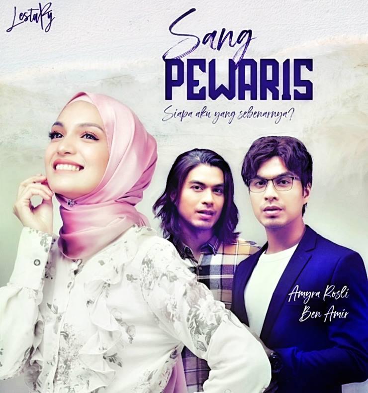 Slot Lestary TV3 Ben Amir dan Amyra Rosli Drama SANG PEWARIS
