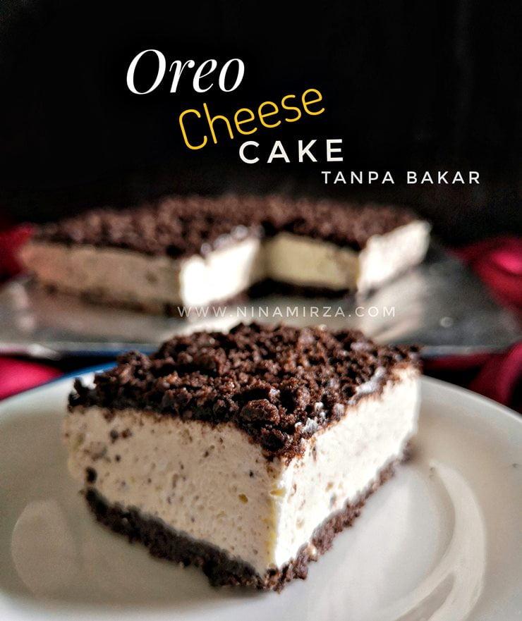 Resipi Oreo CheeseCake Paling Mudah Sedap Tanpa Bakar