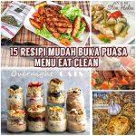 Resipi Mudah Buka Puasa Sahur MENU EAT CLEAN